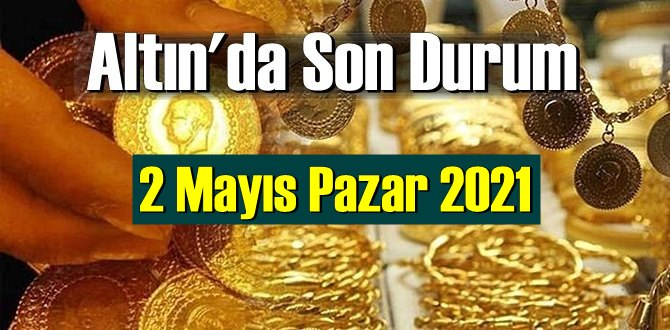 2 Mayıs Pazar 2021 Bankalar ve serbest piyasa'da Tam