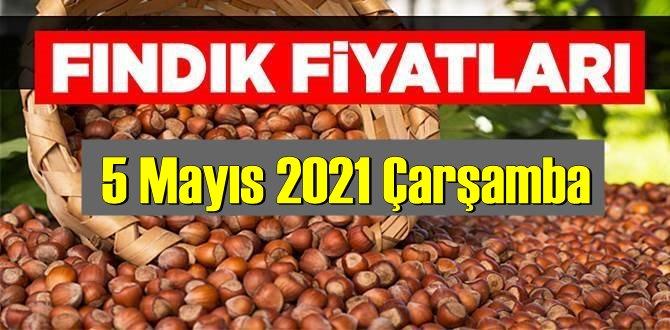 5 Mayıs 2021 Çarşamba Türkiye günlük Fındık fiyatları