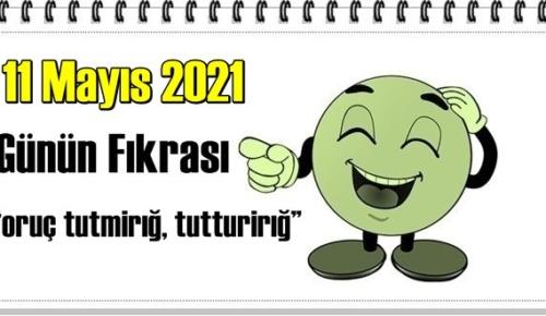 Günün Komik Fıkrası – Oruç tutmirığ, tutturirığ! / 11 Mayıs 2021