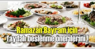 Sağlık Bakanlığı'ndan, Ramazan Bayram için faydalı beslenme önerilerini!