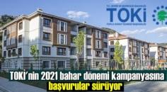 TOKİ'nin 2021 bahar dönemi kampanyasına başvurular sürüyor